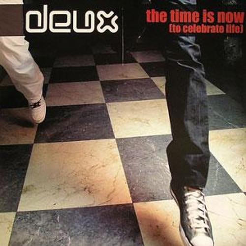 DEUX-TIME IS NOW (Taito Tikaro,J.Louis & Ferran Rmx)