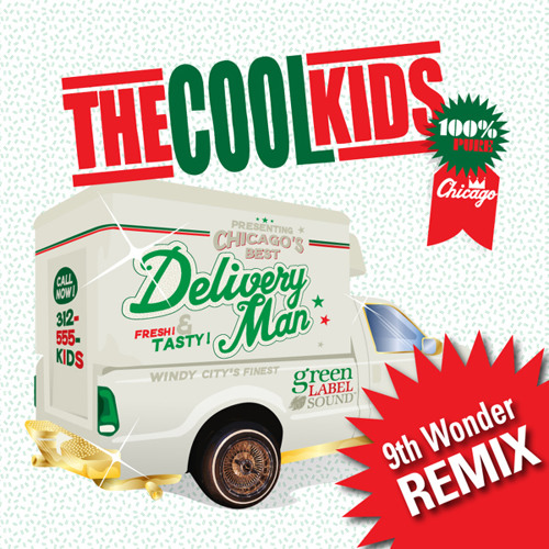 """The Cool Kids - """"Delivery Man (9th Wonder Remix)"""""""