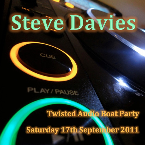 Steve Davies - Live DJ Set, Twisted Audio Boat Party 17-09-2011