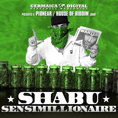 Shabu - Sensimillionaire (Sensimillionaire Riddim)
