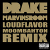 Drake - Marvins Room (Loud Flavor Moombahton Remix)