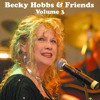 That's The Way I Feel About You Baby - Becky Hobbs