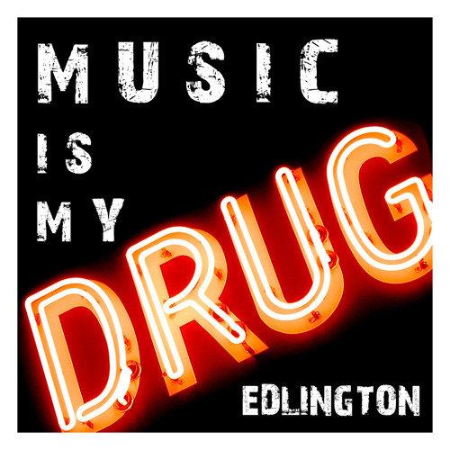 Edlington - Music is my Drug (Monolythe Remix) (OUT NOW)