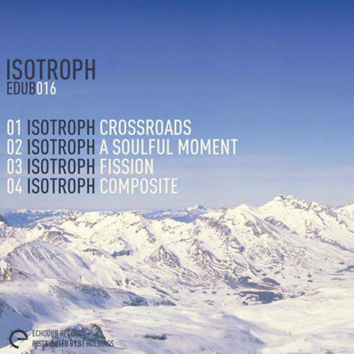 Isotroph - Fission [Echodub]