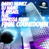 Dario Nunez & Dj Nano vs. Misael deejay - final countdown feat Vanessa klein