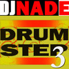 "DJ NADE - ""DRUMSTEP 3"" [Dubstep Remix 35 Free Download]"