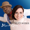 Wiltrud Weber - Blue and Deep (Wiltrud Weber Music)