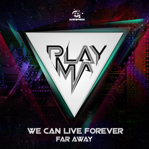 PLAYMA - Far Away