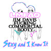 Lmfao Ft. Play & Win - Sexy & I know Ya (Jim Davis Fucking Commercial Booty) (FREE DL FANPAGE)