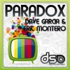 Dave Garcia & Eric Montero - Paradox (Original Mix) /Preview/  Included in Matineé World Tour 2012