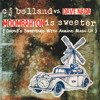 CJ Bolland vs. Dave Nada - Moombahton is Sweeter (dron3's Sweetened With Armand Mash-Up)