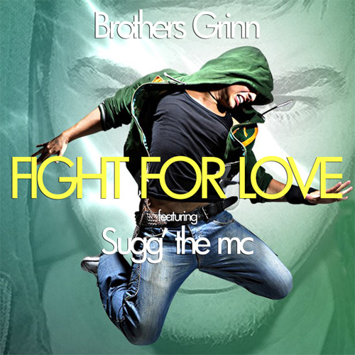 Fight for Love featuring Sugg' the MC