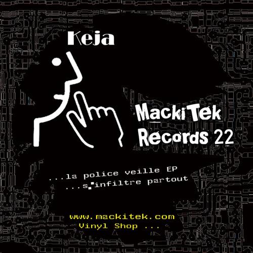 KEJA - MACKITEK RECORDS 22