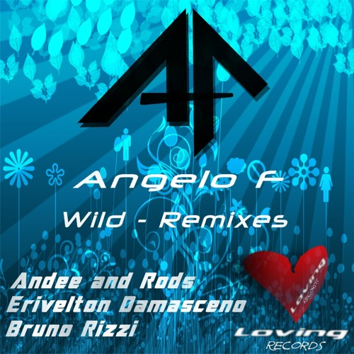 Angelo F - Wild  (Erivelton Damasceno Remix) [Snippet]
