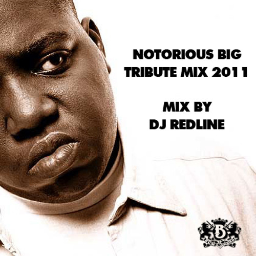 Notorious BIG - Tribute Mix (2011)