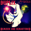 Duplix [Remixed and Remastered]