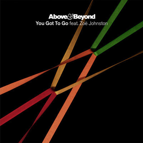 Above and Beyond - You got to go (Almond Joy remix)