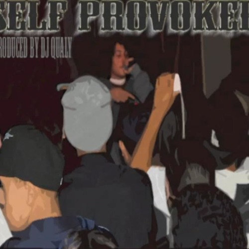 Self Provoked - Spandex and Fadoras (Prod. Dj Qualy)