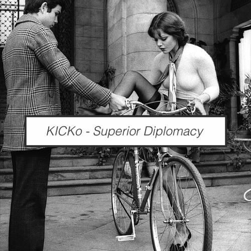 KICKo - Superior Diplomacy