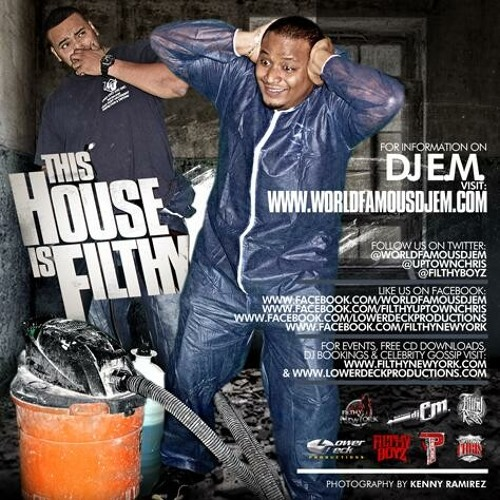 This House is Filthy MixTape by DJ E.M.