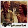 Bengladesh - Big F'king Monster Bud (Preview)
