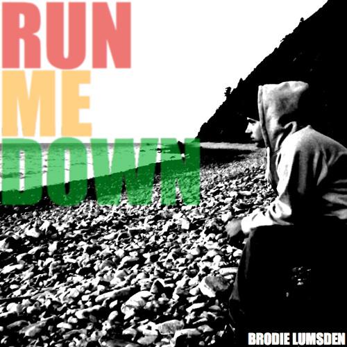 Run Me Down