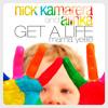 Nick Kamarera & Alinka - Get A Life (Mama Yette) (Radio Version)