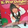 K-POP Delight! (2010)