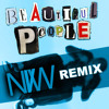 Beautiful People NVW Remix