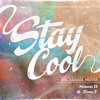 Simon D - Stay Cool (Feat. Zion T)