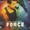 Force - Chahoon Bhi