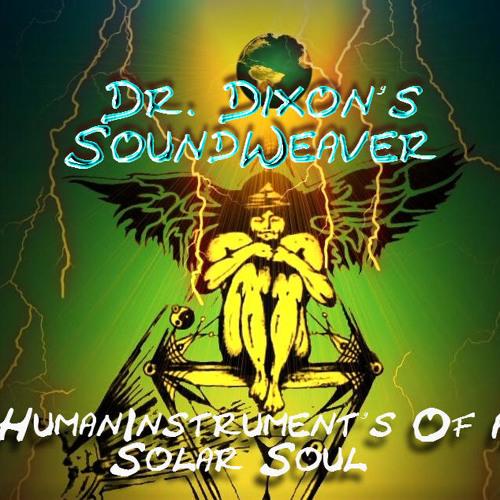 Human Instruments Of A Solar Soul = Soundweavers airguitar & Dr.Dixons Beat