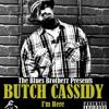 Butch Cassidy - I'm Feeling You