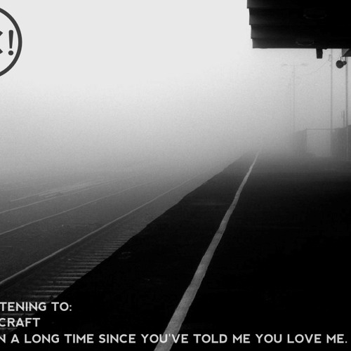 "Schoolcraft - ""It's Been A Long Time Since You've Told Me You Love Me"""
