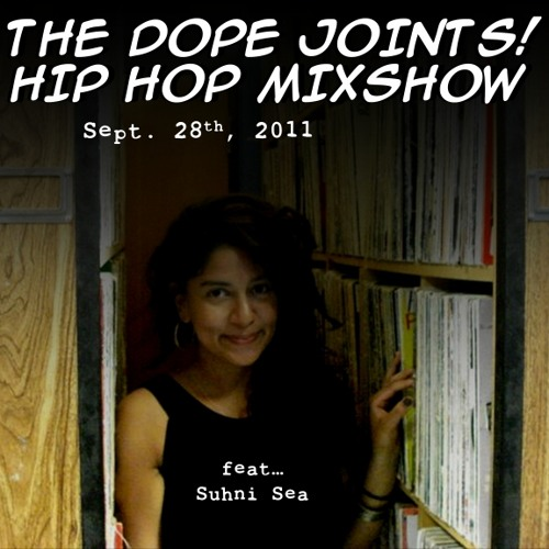 Dope Joints! Hip Hop Mixshow - September 28th, 2011