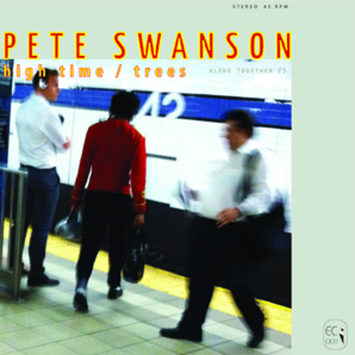 Pete Swanson - High Time