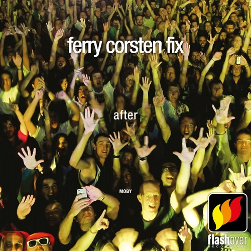 Moby - After (Ferry Corsten Fix)