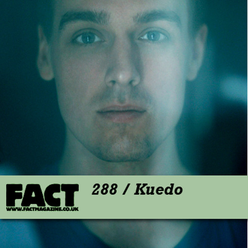 FACT mix 288 - Kuedo