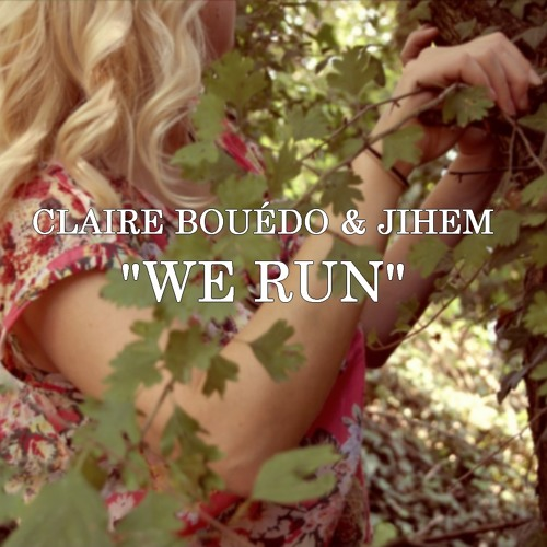 We Run (feat. Jihem) (Original Music)