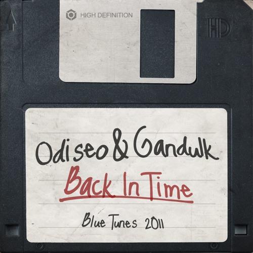 Odiseo & Gandulk - Back In Time