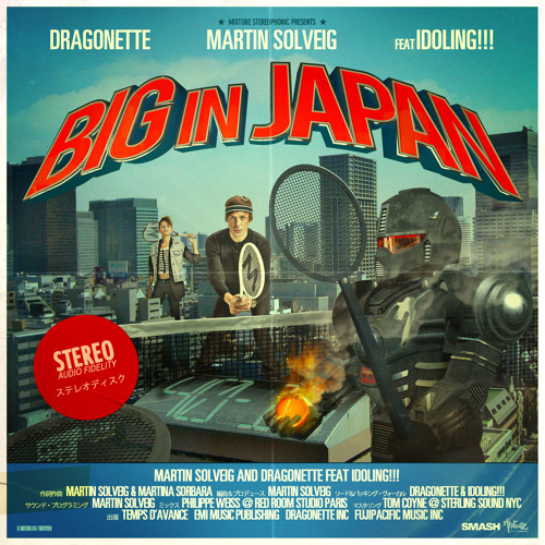 Big In Japan - single version (with Dragonette ; feat. Idoling!!!)
