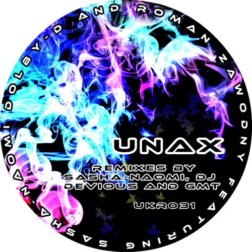 Dolby-D & Roman Zawodny feat Sasha Naomi-Unax (GmT remix). Out now @ Urban Kickz rec