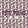Pete Tong - Wardance - Original