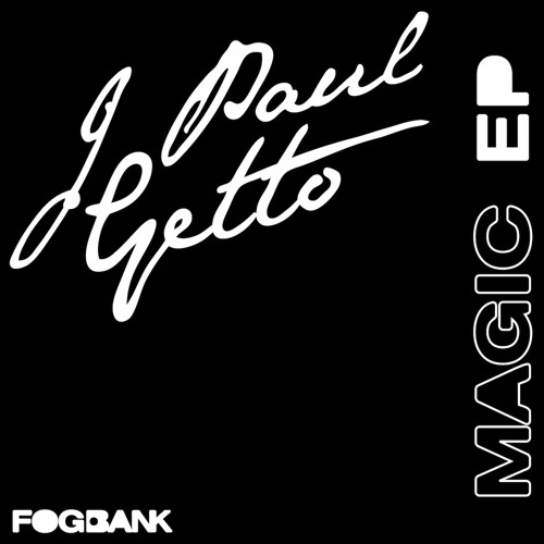 J PAUL GETTO - Magic EP *TEASER*