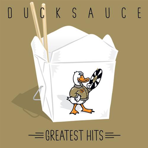 Duck Sauce - You're Nasty