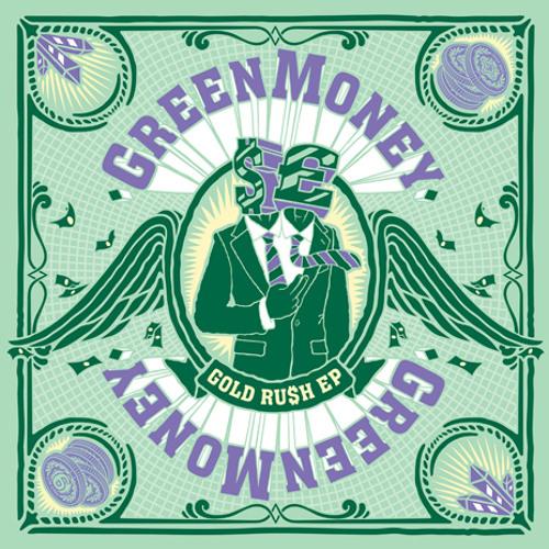 Greenmoney - Gold Ru$h