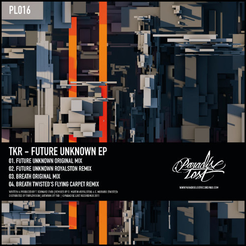 [PL016] _ TKR - Future Unknown - ROYALSTON Remix - Out now on Future Unknown EP!