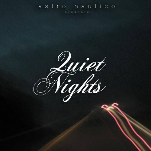 Quiet Nights (Original Mix)