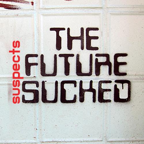 the future sucked mix