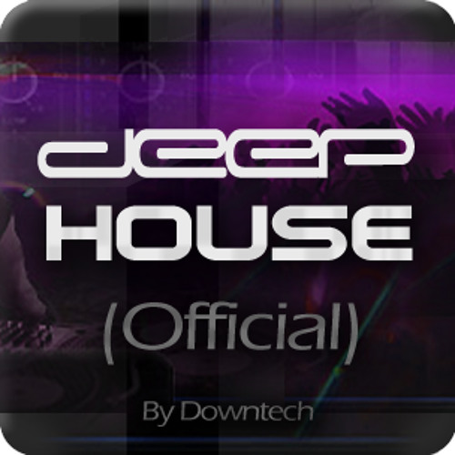 DEEP HOUSE... (Official)